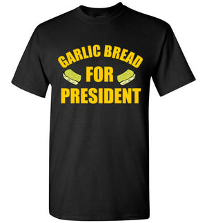 Garlic Bread For President