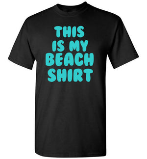 This is my Beach Shirt