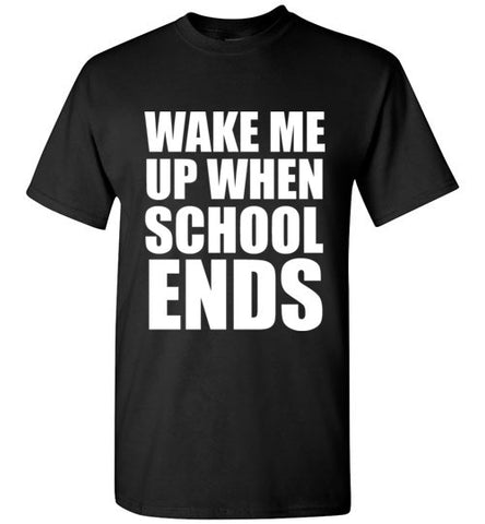 Wake Me Up When  School Ends