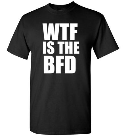 WTF is the BFD