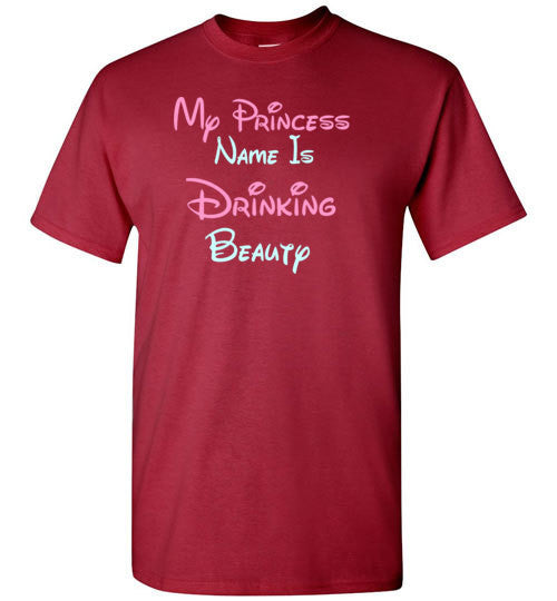 My Princess Name is Drinking Beauty