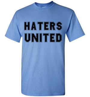 Haters United T-Shirt