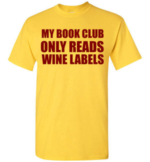 My Book Club Only Reads Wine Labels