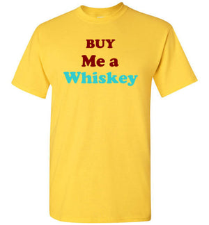 Buy Me a Whiskey