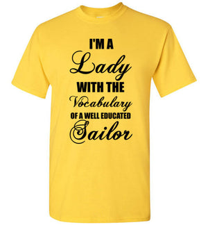 I'm a Lady with the Vocabulary of a Well Educated Sailor