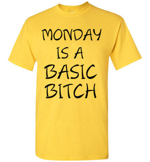 Monday is a Basic Bitch