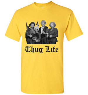 Golden Girls Thug Life Shirt