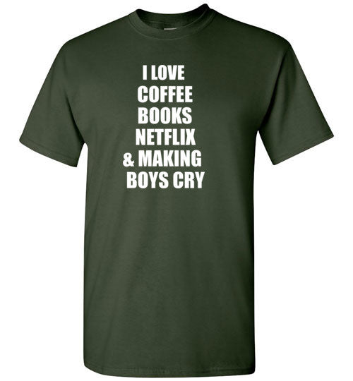 I Love Coffee Books Netflix and Making Boys Cry