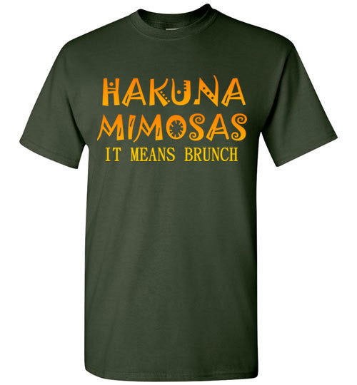 Hakuna Mimosas It Means Brunch