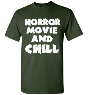 Horror Movie and Chill T-Shirt