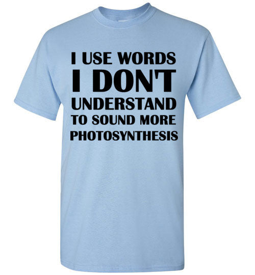 I Use Words I Don't Understand To Sound More Photo
