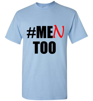 Men Too Me Too Movement T-Shirt