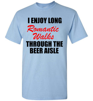I Enjoy Long Romantic Walks Through The Beer Aisle