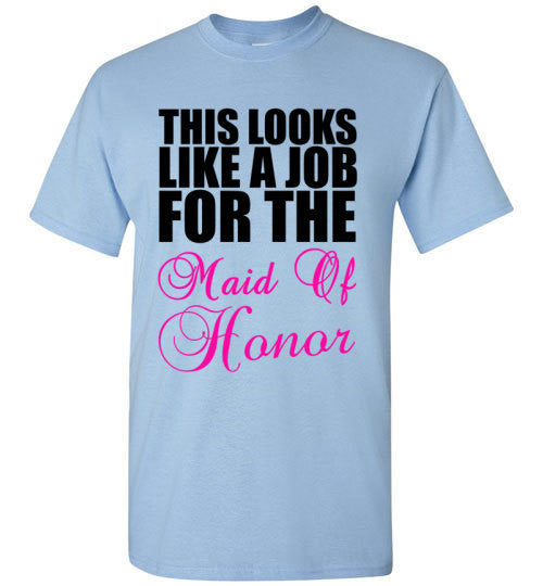 This Looks Like a Job For The Maid of Honor