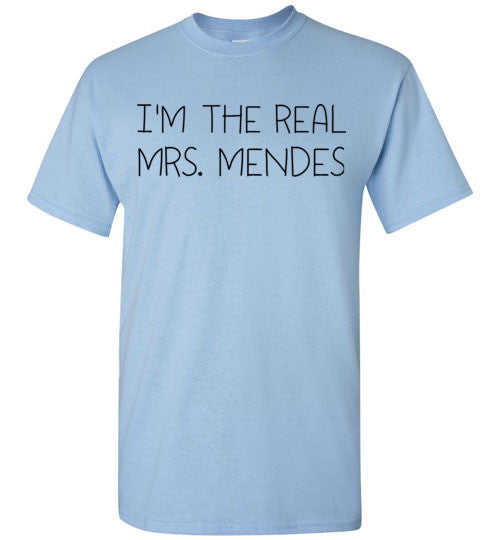 I'm The Real Mrs Mendes