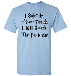 I Solemnly Swear that I Will Smash the Patriarchy