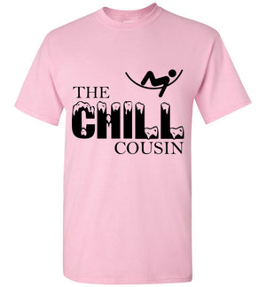 The Chill Cousin T-Shirt