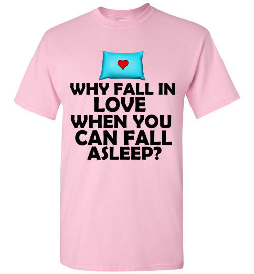 Why Fall In Love When You Can Fall Asleep?