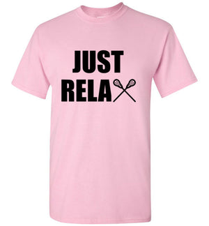 Just Relax Lacrosse T-Shirt