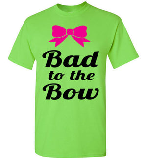 Bad to the Bow