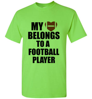 My Heart Belongs to a Football Player T-Shirt