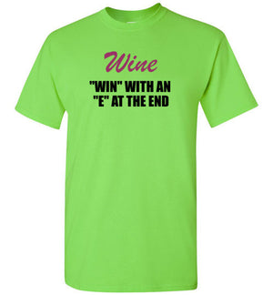 "Wine ""Win"" With an ""E"" At the End"