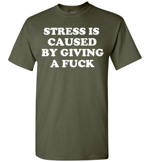 Stress Is Caused by Giving a Fuck