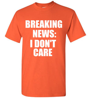 Breaking News: I Don't Care
