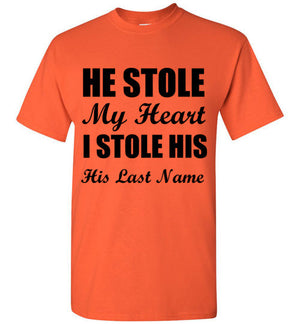 He Stole My Heart I Stole His Last Name T-Shirt