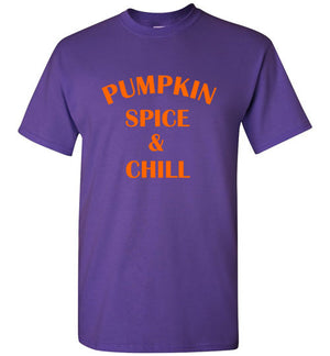 Pumpkin Spice and Chill T-Shirt