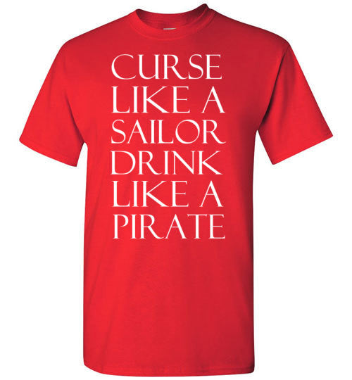 Curse LIke a Sailor Drink LIke a Pirate