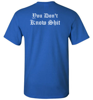 You Don't Know Shit (Back Design)