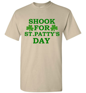 Shook For St Patty's Day T-Shirt
