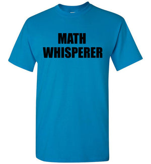 Math Whisperer T-Shirt