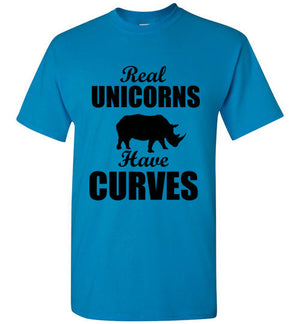 Real Unicorns Have Curves Rhino T-Shirt