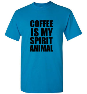 Coffee Is My Spirit Animal T-Shirt