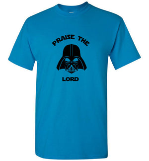 Praise the Lord..Vader T-Shirt