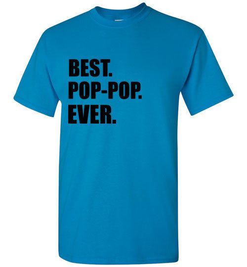 Best Pop Pop Ever T-Shirt