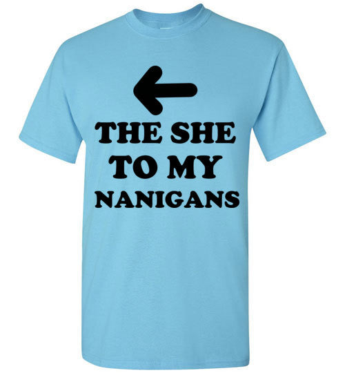 The She To My Nanigans Shenanigans Best Friends Shirt