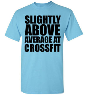 Slightly Above Average At Crossfit