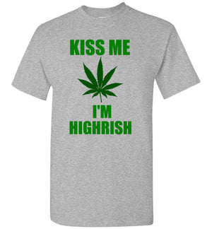 Kiss Me I'm Highrish St Patrick's Day Weed