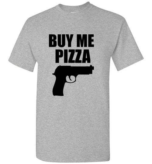 Buy Me Pizza T-Shirt