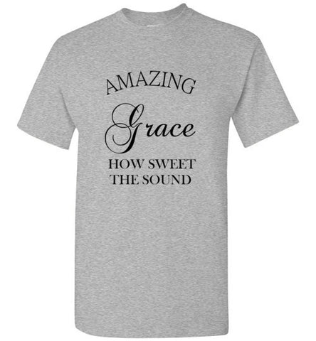 Amazing Grace How Sweet the Sound