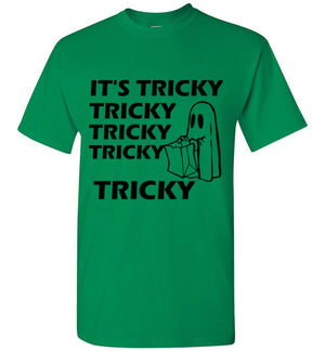 It's Tricky Trick or Treat Halloween Shirt