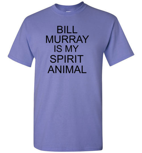Bill Murray is my Spirt Animal