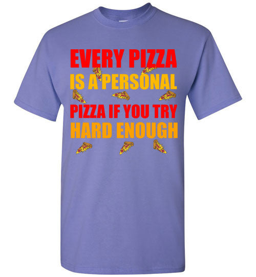 Every Pizza is a Personal Pizza If You Try Hard Enough