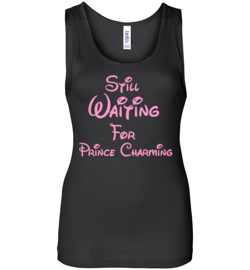 Still Waiting For Prince Charming Tank Top