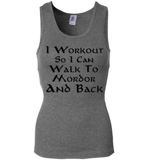 I Workout So I Can Walk to Mordor and Back