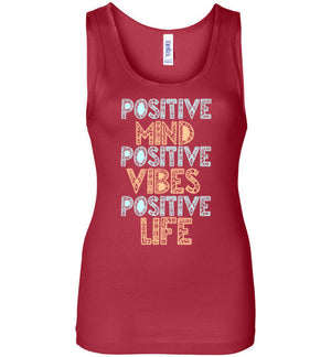 Positive Mind Positive Vibes Positive Life Tank Top