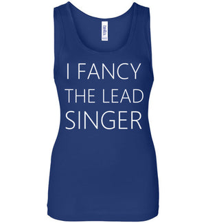 I Fancy The Lead Singer Tank Top